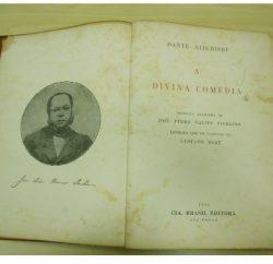 Fac-símile da Divina Comédia, traduzida por José Pedro Xavier Pinheiro